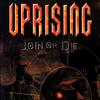 Uprising: Join or Die!