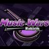 Music Wars Rebirth