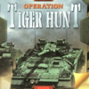Operation Tiger Hunt